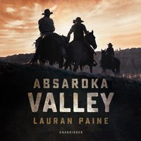 Absaroka Valley - Lauran Paine - audiobook