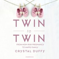 Twin to Twin - Crystal Duffy - audiobook