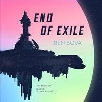 End of Exile - Ben Bova - audiobook