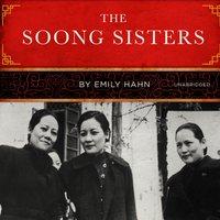 Soong Sisters - Emily Hahn - audiobook