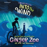 Chasing Helicity: Into the Wind - Ginger Zee - audiobook