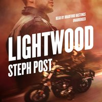 Lightwood - Steph Post - audiobook