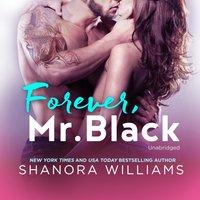 Forever, Mr. Black - Shanora Williams - audiobook