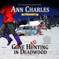 Gone Haunting in Deadwood - Ann Charles - audiobook