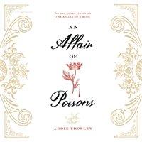 Affair of Poisons - Addie Thorley - audiobook