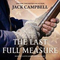Last Full Measure - Jack Campbell - audiobook