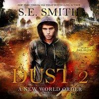 Dust 2 - S.E. Smith - audiobook