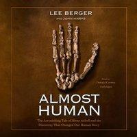 Almost Human - Lee Berger - audiobook