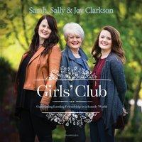 Girls' Club - Sally Clarkson - audiobook