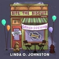 Bite the Biscuit - Linda O. Johnston - audiobook