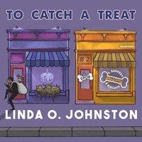 To Catch a Treat - Linda O. Johnston - audiobook