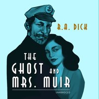 Ghost and Mrs. Muir - R. A. Dick - audiobook
