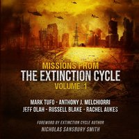 Missions from the Extinction Cycle, Vol. 1 - Nicholas Sansbury Smith - audiobook