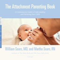 Attachment Parenting Book - MD William Sears - audiobook
