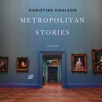 Metropolitan Stories - Christine Coulson - audiobook