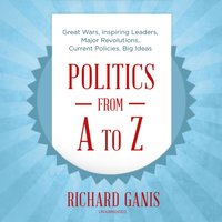 Politics from A to Z - Richard Ganis - audiobook