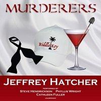 Murderers - Jeffrey Hatcher - audiobook