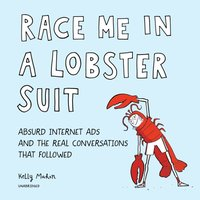 Race Me in a Lobster Suit - Kelly Mahon - audiobook