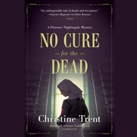 No Cure for the Dead - Christine Trent - audiobook