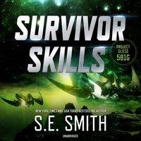 Survivor Skills - S.E. Smith - audiobook