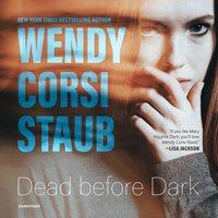 Dead before Dark - Wendy Corsi Staub - audiobook