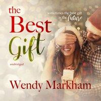 Best Gift - Wendy Markham - audiobook