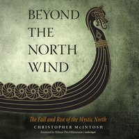 Beyond the North Wind - Christopher McIntosh - audiobook