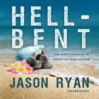 Hell-Bent - Jason Ryan - audiobook