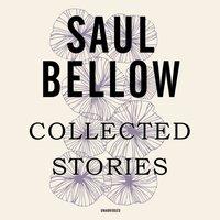 Collected Stories - Saul Bellow - audiobook
