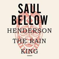 Henderson the Rain King - Saul Bellow - audiobook