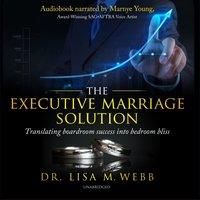 Executive Marriage Solution - Opracowanie zbiorowe - audiobook