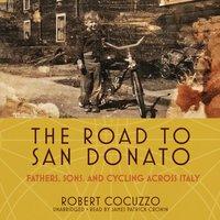 Road to San Donato - Robert Cocuzzo - audiobook