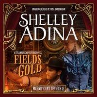 Fields of Gold - Shelley Adina - audiobook