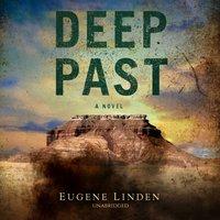 Deep Past - Eugene Linden - audiobook