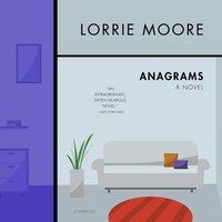 Anagrams - Lorrie Moore - audiobook