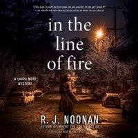 In the Line of Fire - Rosalind Noonan - audiobook