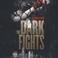 Dark Fights - Alexandra Vinarov - audiobook