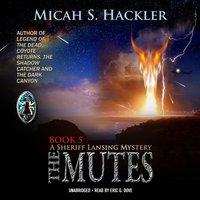 Mutes - Micah S. Hackler - audiobook