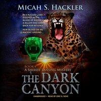 Dark Canyon - Micah S. Hackler - audiobook