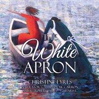 White Apron - Christine Eyres - audiobook