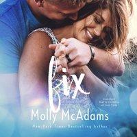 Fix - Molly McAdams - audiobook