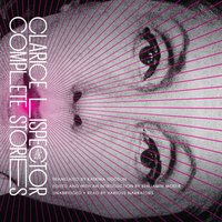 Complete Stories - Clarice Lispector - audiobook