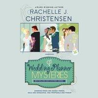 Wedding Planner Mysteries Box Set - Rachelle J. Christensen - audiobook