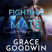 Fighting for Their Mate - Grace Goodwin - audiobook
