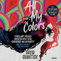 All My Colors - David Quantick - audiobook