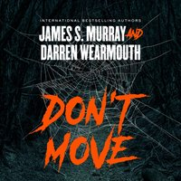 Don't Move - James S. Murray - audiobook