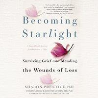 Becoming Starlight - Sharon Prentice - audiobook