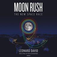 Moon Rush - Leonard David - audiobook
