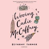 Wooing Cadie McCaffrey - Bethany Turner - audiobook
