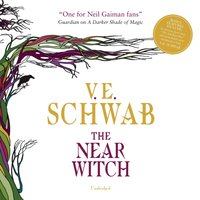 Near Witch - V. E. Schwab - audiobook